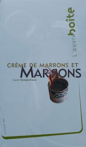 Marrons et crème de marrons / Ouvre-Boite N°2