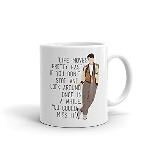 Ferris Bueller Life Move Pretty Fast Mug Gift