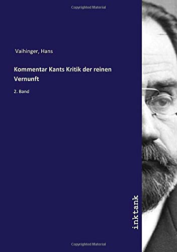 Kommentar Kants Kritik der reinen Vernunft: 2. Band