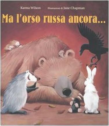 Ma lorso russa ancora.... Ediz. illustrata