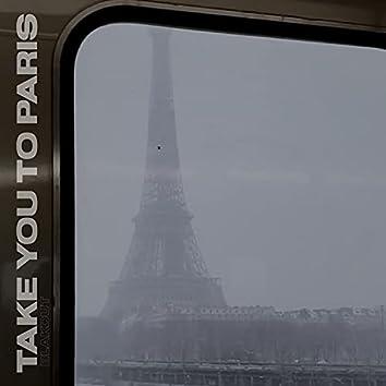 Take You To Paris