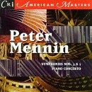 Mennin: Symphony No. 3 / Piano Concerto / Symphony No. 7