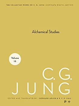 Collected Works of C.G. Jung, Volume 13: Alchemical Studies by [C. G. Jung, Gerhard Adler, R. F.C. Hull]