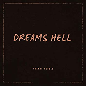Dreams Hell