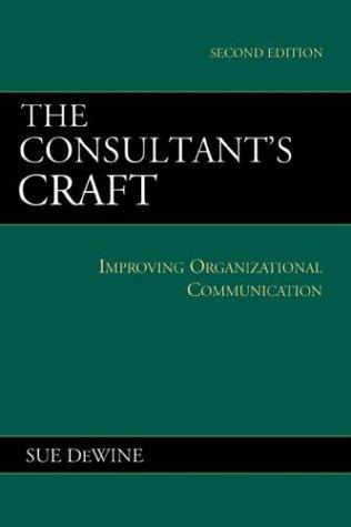 The Consultant's Craft: Improving Organizational...