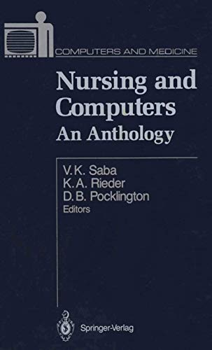 Nursing and Computers: An Anthology (Computers and Medicine)