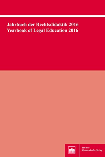 Jahrbuch der Rechtsdidaktik 2016. Yearbook of Legal Education 2016 (English Edition)