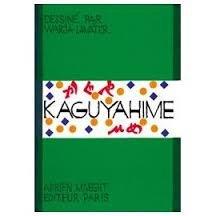 Kaguyahime : Conte japonais (Imageries Warja Lava)