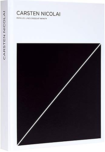 Carsten Nicolai: Parallel Lines Cross at Infinity