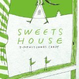 SWEETS HOUSE for J-POP HIT COVERS CANDY