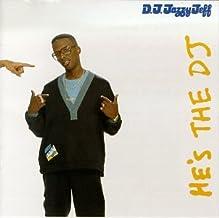 He's The DJ, I'm The Rapper [Audio CD] DJ Jazzy Jeff & The Fresh Prince