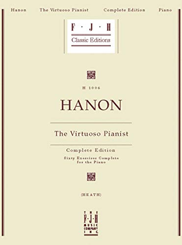 Hanon: The Virtuoso Pianist: Complete Edition