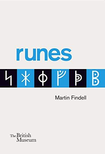 'Runes' (Martín Findell, Museo Británico) [Inglés] Guía ilustrada de las runas