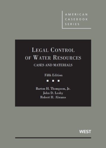 Legal Control of Water Resources, Cases and Materials, 5th (American Casebook Series)