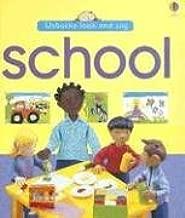 School (Usborne Look and Say)