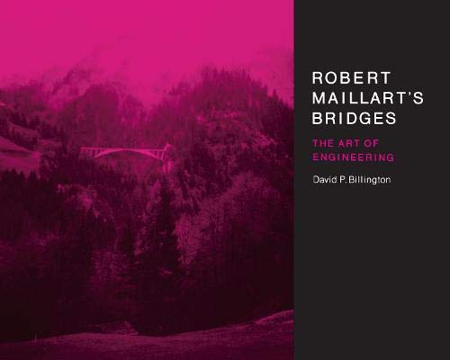 Robert Maillart's Bridges