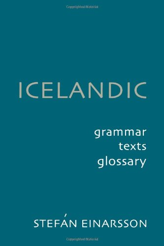 Download Icelandic: Grammar, Texts, Glossary 0801863570