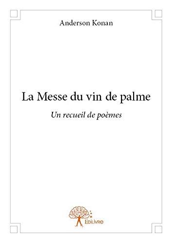 La Messe du vin de palme
