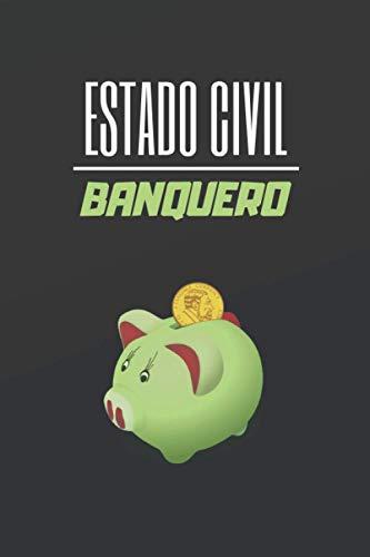 ESTADO CIVIL BANQUERO: CUADERNO DE NOTAS. LIBRETA DE APUNTES