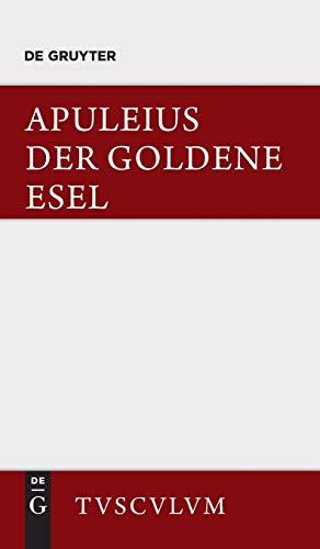Der Goldene Esel: Metamorphosen