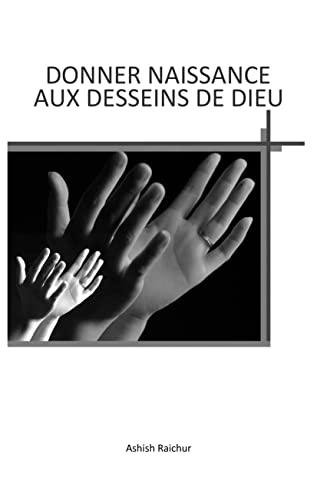 Couverture du livre DONNER NAISSANCE AUX DESSEINS DE DIEU