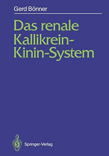 Das renale Kallikrein-Kinin-System (German Edition)