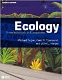 Ecology: From Individuals to Ecosystems 4th (forth) edition Text Only