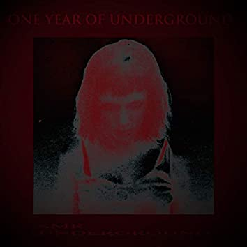 One Year Of Underground