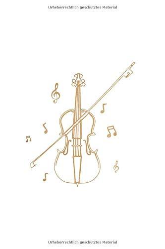 Musiker Musik Notenheft Schreibheft Notizbuch: Geige Violine Musiker Streichinstrument als Geschenkidee als Planer Tagebuch Notizheft oder Notizblock 6x9 DIN A5 120 Seiten | Liniert