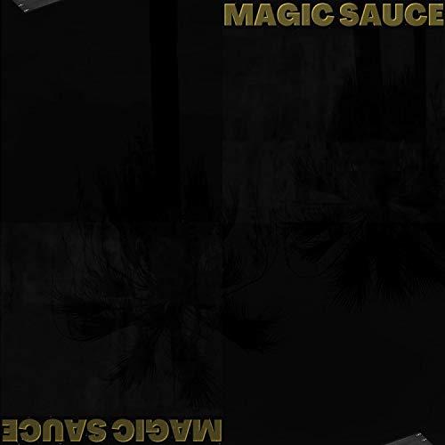 MAGIC SAUCE [Explicit]