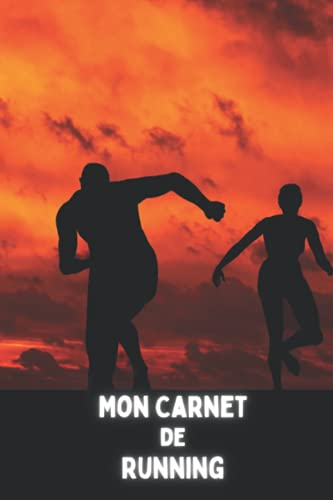 mon carnet de running: Carnet d'entrainement de Running à remplir - Agenda de Running - Carnet d'entraînement de footing - Course à pied - Jogging - 100 pages   Format pratique 15,24x22,86