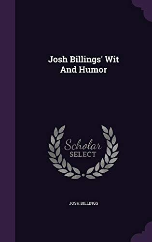 Josh Billings' Wit and Humor