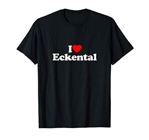 Eckental Ich Liebe I Love Heart Funny T-Shirt