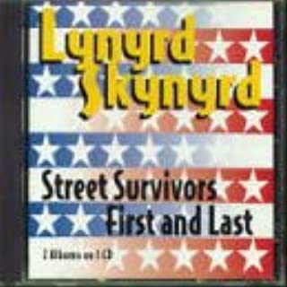 Street Survivors/First and Last