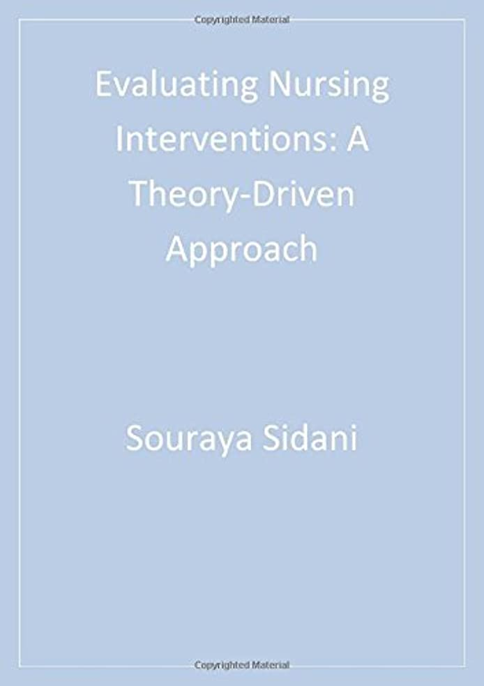 金銭的な避難拷問Evaluating Nursing Interventions: A Theory-Driven Approach