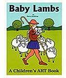 Baby Lambs: A Preschooler