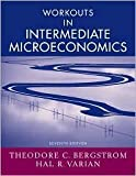 Workouts in Intermediate Microeconomics 7th (seventh) edition Text Only