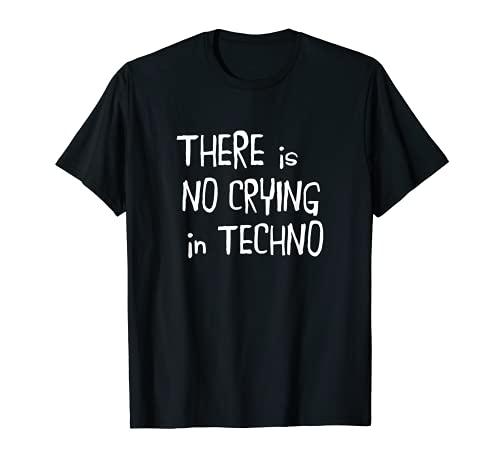 No hay llanto en el tecno Camiseta