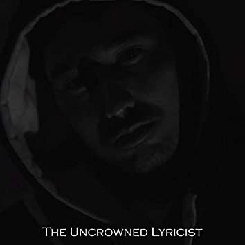 The Uncrowned Lyricist
