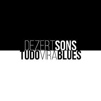 Tudo Vira Blues