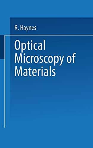 Optical Microscopy of Materials