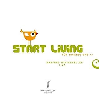 Start living für Jugendliche Titelbild