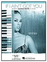 Hal Leonard Alicia Keys If I Aint Got You (Easy Piano)