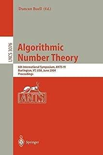 [(Algorithmic Number Theory: 6th International Symposium, Ants-VI, Burlington, Vt, USA, June 13-18, 2004, Proceedings )] [Author: Duncan Buell] [Nov-2004]