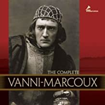 The Complete Vanni-Marcoux