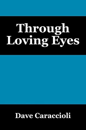 Through Loving Eyes