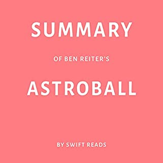 Summary of Ben Reiter's Astroball  cover art