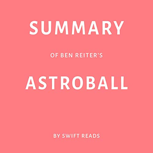 『Summary of Ben Reiter's Astroball 』のカバーアート