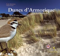 Dunes d'Armorique : De la Vendée au Cotentin : faune, flore et itinéraires