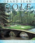 GRAND SLAM GOLF: Courses of the Masters, the U.S. Open, the British Open, the PGA Championship